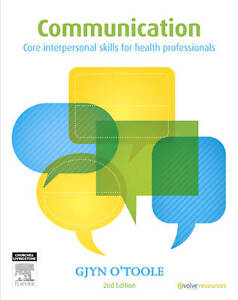 Communication-Core-Interpersonal-Skills-for-Health-Professionals-by-Gjyn-O-039-Too