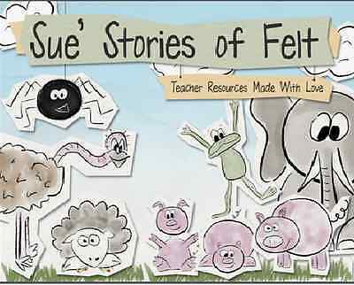 Sue's Stories of Felt