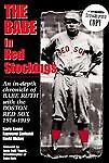 The Babe in Red Stockings: An in Depth Chronicle of Babe Ruth with the-ExLibrary