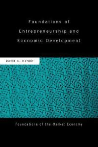 Foundations-of-Entrepreneurship-and-Economic-Development-by-David-A-Harper