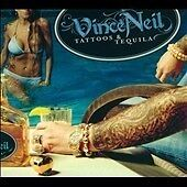 Vince Neil - Tattoos & Tequila (2010)