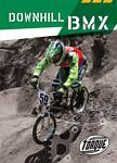 Downhill BMX / Moto-X Freestyle, Ray McClellan and Jack David, 1600145590