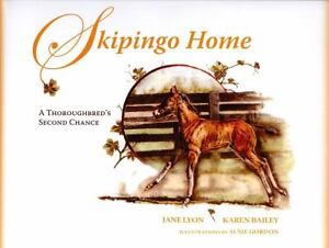 Skipingo Home: A Thoroughbred's Second Chance-ExLibrary