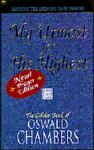 My Utmost for His Highest, Oswald Chambers, 0929239857