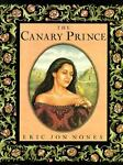 Canary Prince, Eric J. Nones, 0374310297