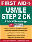 First Aid for the USMLE Step2 Ck by Tao Le and Vikas Bhushan (2012, Paperback)