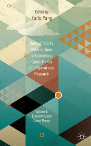 Herbert Scarf's Contributions to Economics, Game Theory and Operations...