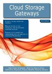 Cloud Storage Gateways: High-impact Strategies - What You Need to Know, Kevin Roebuck, 1743048289