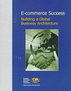 E commerce success building a global business for E commerce architecture