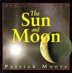 The Sun and Moon, Patrick Moore, 1562946226