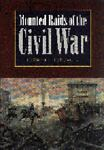 Mounted Raids of the Civil War, Edward G. Longacre, 0803279469
