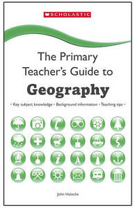 Geography (The Primary Teachers Guide), Halocha, John, New Book