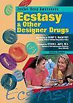 Ecstasy and Other Designer Drugs, Kristine Brennan, 079105201X