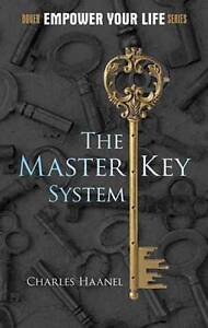 New, The Master Key System (Dover Empower Your Life), Haanel, Charles F, Book