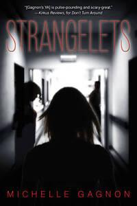 Strangelets-Michelle-Gagnon-Hardcover-Book-NEW-9781616951375
