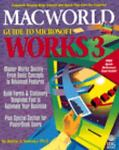 MacWorld Guide to Microsoft Works 3, Sosinsky, Barrie, 1878058428