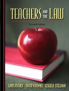 Teachers-and-the-Law-7th-Edition-by-Fischer-Louis-Schimmel-David-Stellman