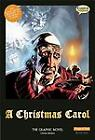A Christmas Carol: The Graphic Novel: Original Text by Charles Dickens (2012, Hardcover) : Charles Dickens (2012)