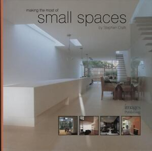 Making The Most Of Small Spaces 1876907525 Ebay
