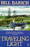 Travelling Light, Bill Barich, 014007418X