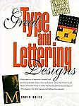 Great Type and Lettering Designs, David Brier, 0891344403