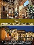 Buy best architecture books - Best Of Bassenian/lagoni Architects-two Outstanding Designs Books With 48 Beauti