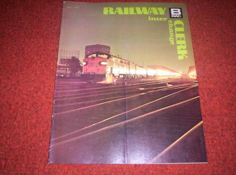 Railway Clerk Inter Change Magazine May,1972