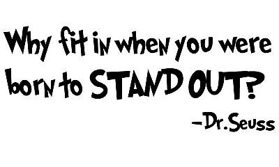 DR. SEUSS  Quote Born To Stand Out vinyl wall decal