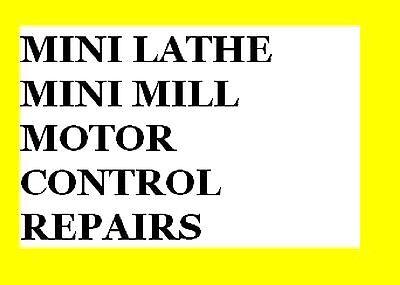 Mini Lathe Mini Mill Pmdc Motor Speed Controller Repair Return Service
