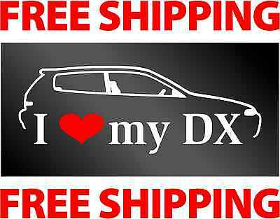 I Love My Dx   Decal   Sticker   Jdm Honda Civic   Free Shipping