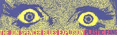 Rare Promotional Sticker   THE JON SPENCER BLUES EXPLOSION   Plastic Fang   MINT
