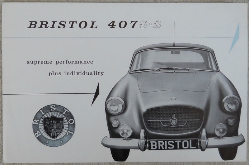 BRISTOL 407 5.2lt  - 1962 fold out brochure