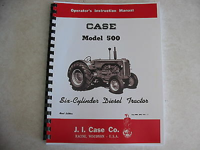 Case 500 Diesel Tractor Operators Instruction Manual