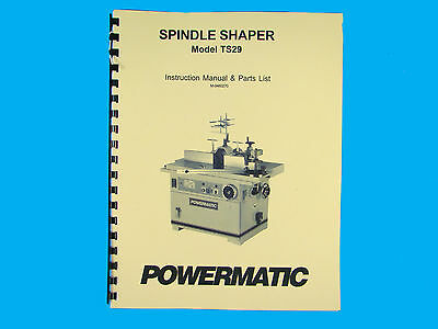 Powermatic Model Ts29 Spindle Shaper Instruction Parts List Manual 259