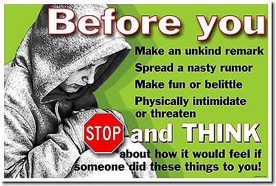 NEW School Anti-bullying POSTER - Before You... Stop & Think How You Would - Anti Bullying Poster