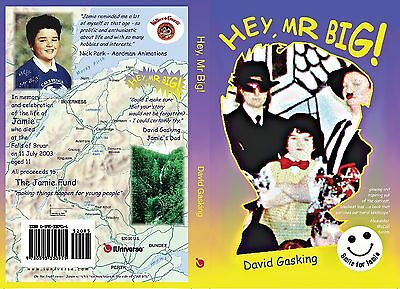 HEY, MR BIG! *new & signed* memoir child's life, death, bereavement, loss, grief