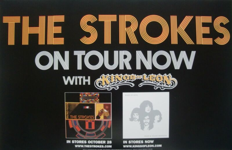 """THE STROKES / KINGS OF LEON """"ON TOUR NOW"""" U.S. PROMO POSTER - Indie Rock Music"""