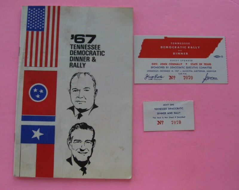 1967 Tennessee Democratic Dinner & Rally W/Ticket Gov. John Connally Guest Speak