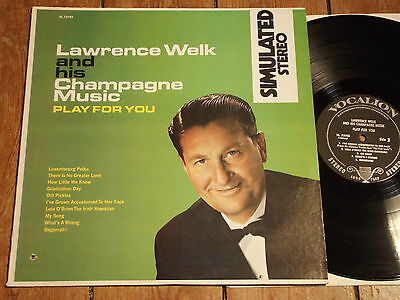 LAWRENCE WELK AND HIS CHAMPAGNE MUSIC - PLAY FOR YOU - LP - VOCALION
