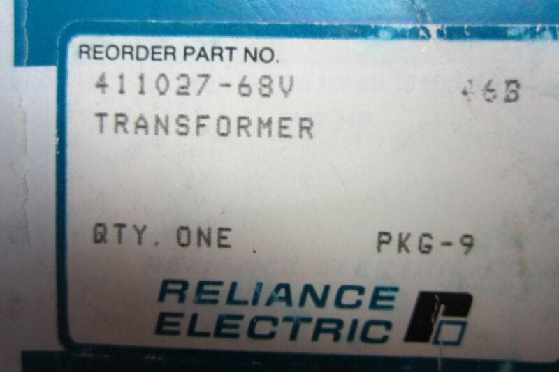 NEW RELIANCE ELECTRIC 411027-68V TRANSFORMER 41102768V