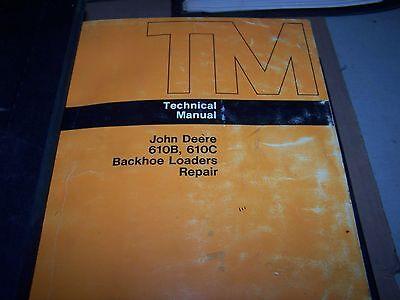 John Deere 610b 610c Operation Test Repair Technical Manual