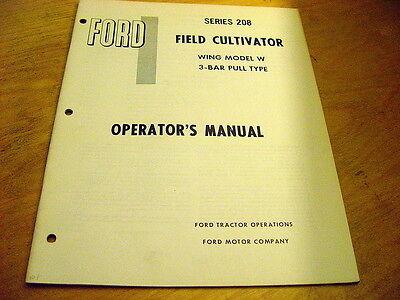 Ford 208 Series Field Cultivator Wing Model W 3-bar Operators Manual Book