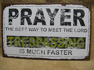 Prayer Heaven Lord Trespass Tin Metal Sign Decor FUNNY HUMOROUS NEW