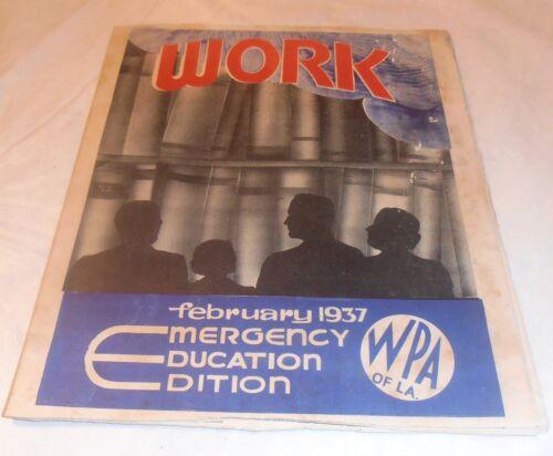 VINTAGE 1937  WPA OF LA. LOUISIANA WORK MAGAZINE