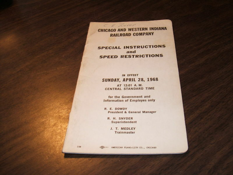 APRIL 1968 C&WI  CHICAGO AND WESTERN INDIANA RAILROAD SPECIAL INSTRUCTIONS