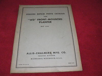 Allis Chalmers Wd Front Mounted Planter Dealers Parts Book