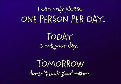 MAGNET Humor Fridge Sign Please Person Today Tomorrow Funny Free Shipping (Personalized Refrigerator Magnets)