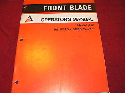 Allis Chalmers Model 410 Front Blade For 5020 Tractor Operators Manual