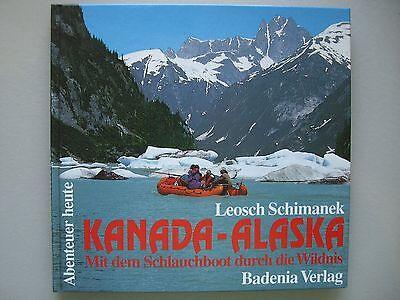 Kanada Alaska Mit dem Schlauchboot durch die Wildnis 1995
