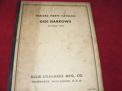 Allis Chalmers Disc Harrows Dealers Parts Book